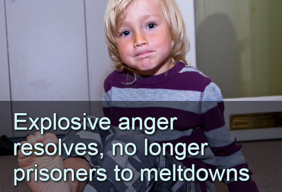 Explosive anger resolves, no longer prisoners to meltdowns